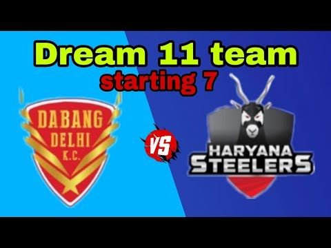 DABANG DELHI vs Haryana Steelers dream 11 team and starting 7
