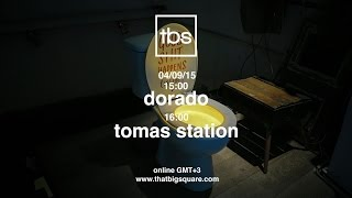 Downpitch Records Showcase: Dorado , Tomas Station - TBS Radio