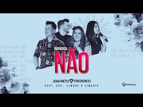 João Neto e Frederico -  Rapariga Não part. Simone e Simaria (DVD em Sintonia)