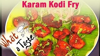 Karam Kodi Fry Recipe || What A Taste || Vanitha TV