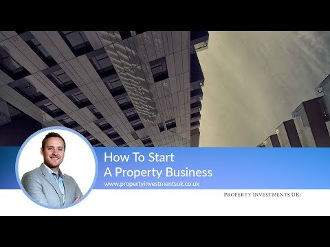 How To Start A Property Business - Learning the Basics