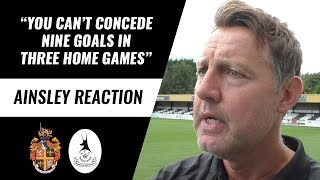 "JASON AINSLEY | ""You can't concede nine goals in three home games"" 