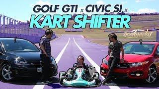 DESAFIO VOLKS GOLF GTI x HONDA CIVIC Si x KART SHIFTER - ESPECIAL #14   ACELERADOS