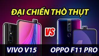 So sánh OPPO F11 Pro vs Vivo V15: Đi tìm camera thò thụt (module) tốt nhất