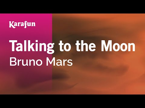 Karaoke Talking To The Moon - Bruno Mars * video