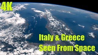 4K Video: Earth From Space: Italy and Greece - Real time journey