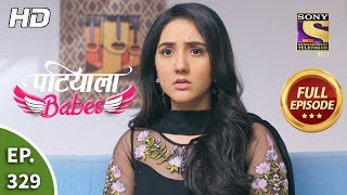 Patiala Babes - Ep 329 - Full Episode - 28th February, 2020