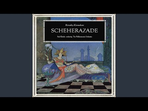 Scheherazade, Symphonic Suite, Op. 35 I. The Sea and Sinbad's Ship