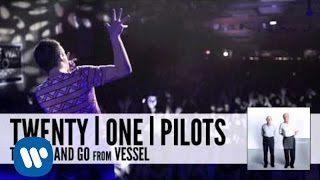 Watch Twenty One Pilots The Run And Go video