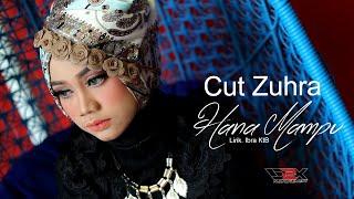 Cut Zuhra l Hana Mampu (Special Musik Video)