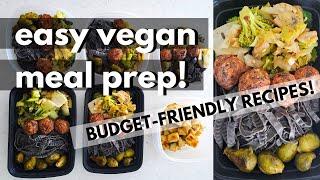 CHEAP VEGAN MEAL PREP (BUDGET FRIENDLY EASY VEGAN RECIPES) | High Protein Vegan