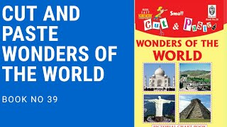 Cut and Paste Book No 39 Wonders of The World