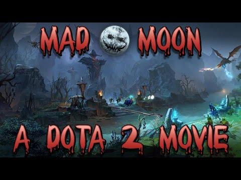Dota 2 Mad Moon (Montage)