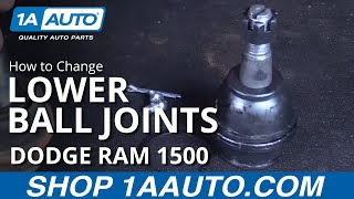 How to Install Replace Lower Ball Joints 2006-08 Dodge Ram 1500 BUY QUALITY AUTO PARTS AT 1AAUTO.COM