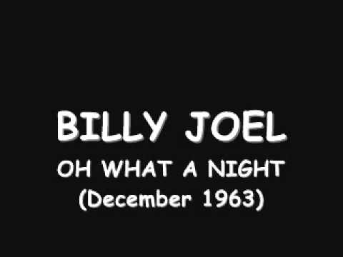 billy joel - oh what a night (december 1963)