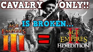 Age of Empires 3 IS A PERFECTLY BALANCED GAME WITH NO EXPLOITS - EXCLUDING Cavalry Only Challenge