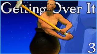 WE ACTUALLY DID IT - Getting Over It Ep. 3