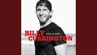 Billy Currington Like My Dog