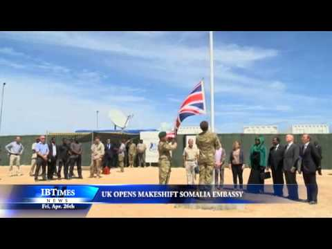 UK Opens Makeshift Somalia Embassy