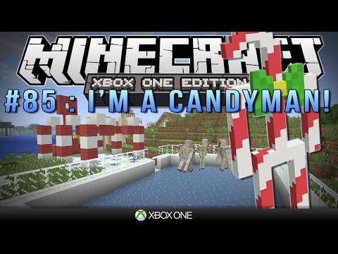 Minecraft Xbox IM A CANDYMAN Survival #85