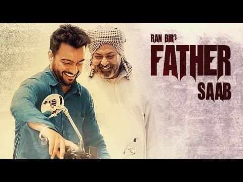 Father Saab | Ran Bir | Latest Punjabi Video Songs Download