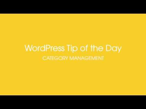 WordPress Tip of the Day - Category Management