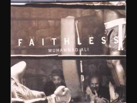 Faithless - Mohammed Ali