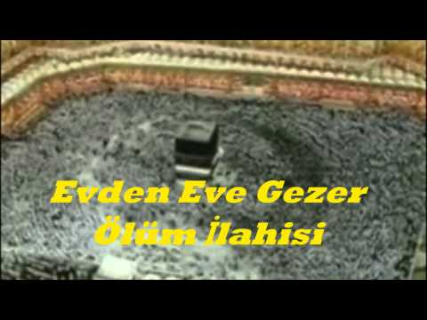 Evden Eve Gezer Ölüm İlahisi