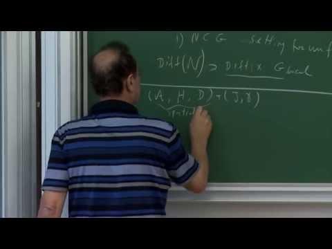 Ali Chamseddine - 1/4 Spectral Geometric Unification