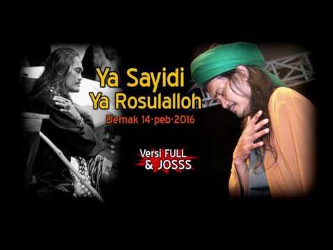 Ya Sayidi Ya Rosulalloh
