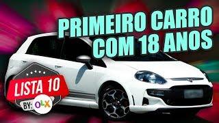 10 CARROS PARA SE COMPRAR COM 18 ANOS (by inscritos - OLX)