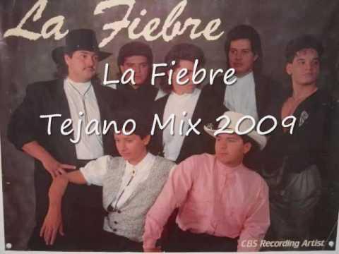 La Fiebre~Tejano Mix 2009