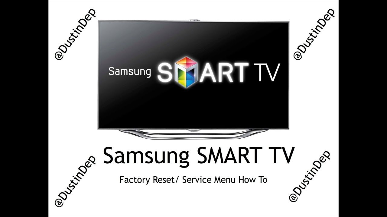 Samsung Smart tv 7000 Samsung Smart tv Service Menu