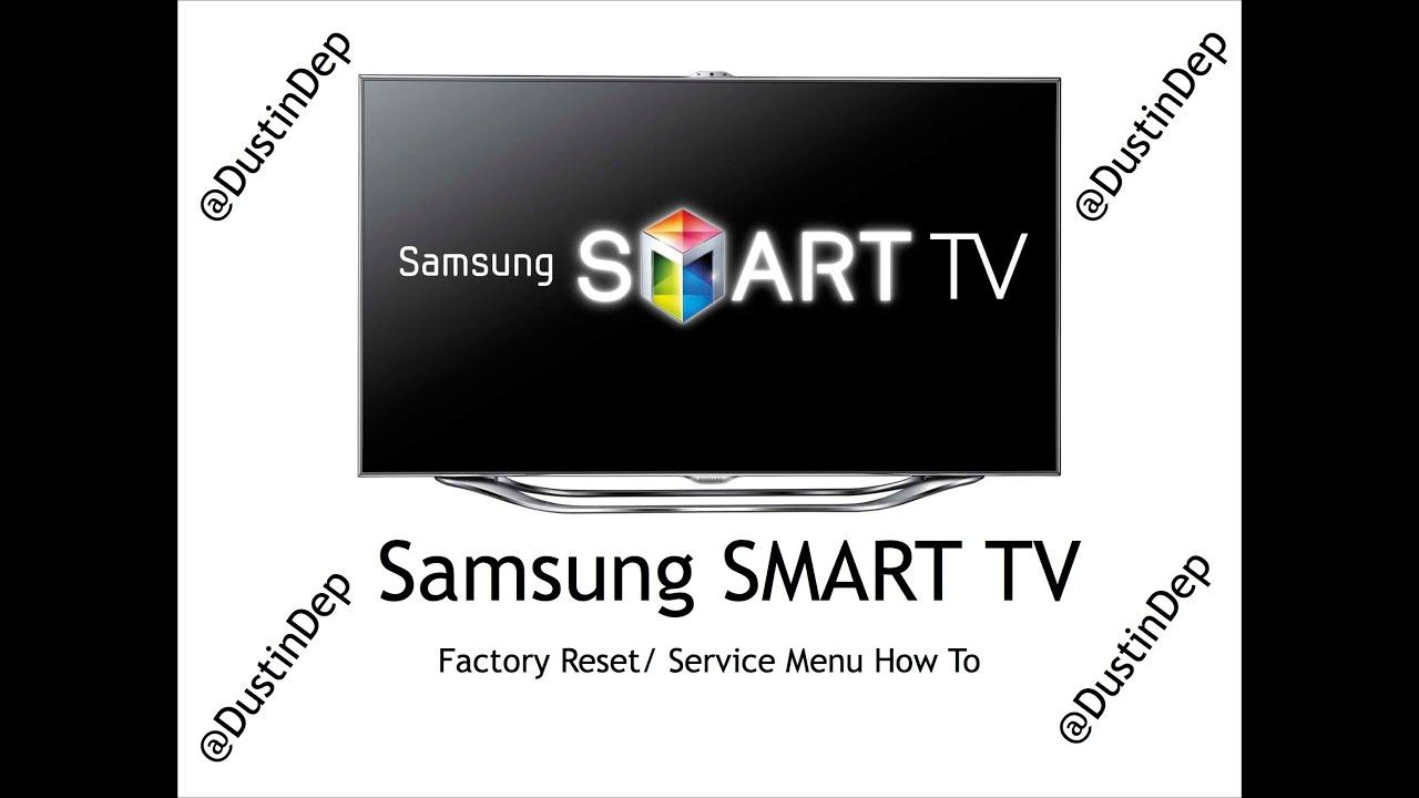 Samsung Smart tv 7000 Samsung Smart tv Service Menu