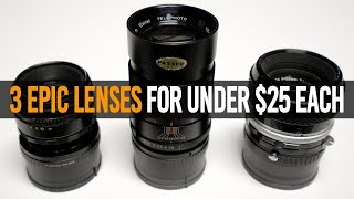 3 Epic Vintage Lenses for Under $25 Each