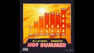 DJ Durel, Migos - Hot Summer