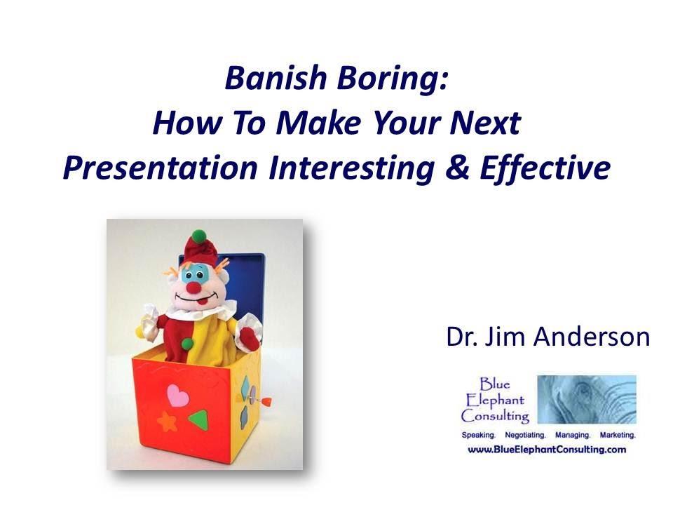 making a presentation interesting