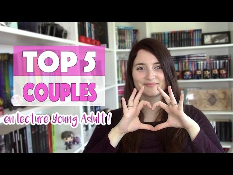 TOP 5 : COUPLES EN LECTURE YOUNG ADULT 😍