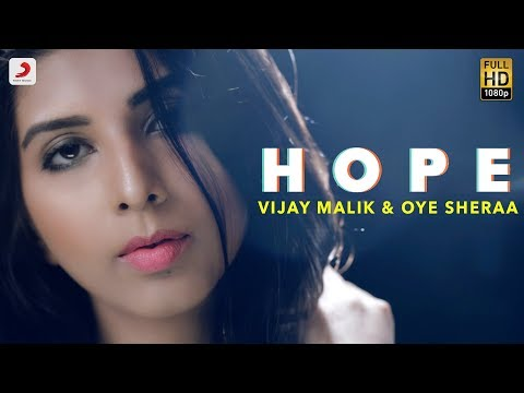 Vijay Malik & Oye Sheraa - Hope | Latest R&B Song 2018