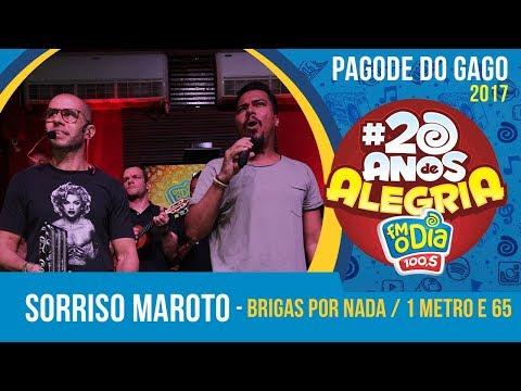 Brigas Por Nada / 1 Metro e 65 - Sorriso Maroto (Pagode do Gago #20AnosDeAlegria)