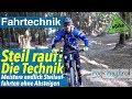 Steilauffahrten meistern - kein Traktionsverlust mehr! | MTB & eMTB Fahrtechnik