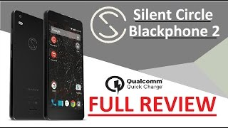 "FULL Review 4K : Silent Circle Blackphone 2 Snapdragon 615 3GB / 32GB 5.5"" 1080p Gorilla Glass 3 FHD"