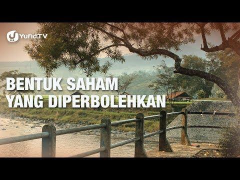 Saham (Bentuk Saham Yang Diperbolehkan) - Ustadz Ammi Nur Baits - 5 Menit Yang Menginspirasi