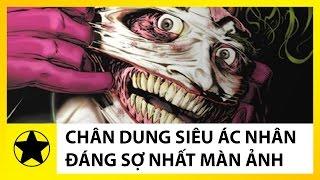 Tiểu Sử Joker - Siêu Ác Nhân Đáng Sợ Nhất Màn Ảnh Rộng