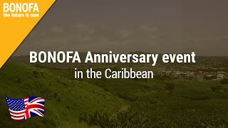 BONOFA Anniversary Event in the Caribbean