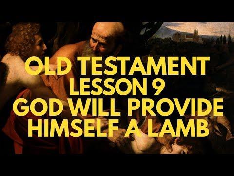Old Testament Lesson 9: