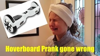 HOVERBOARD PRANK ON SISTERS GONE WRONG