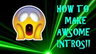 How to make a youtube intro