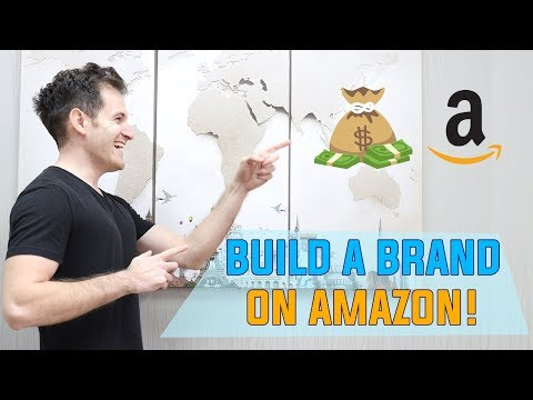 HOW TO BUILD A MASSIVE BRAND WITH AMAZON PRIVATE LABEL FBA