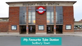 Sudbury Town - My Favourite Tube Station
